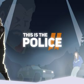 This is the Police 2: Il primo gameplay