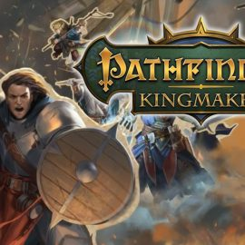 Pathfinder: Kingmaker disponibile da oggi!