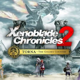 Xenoblade Chronicles 2: Torna The Golden Country, la recensione