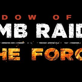 """Shadow of the Tomb Raider: Annunciato il DLC """"The Forge"""""""