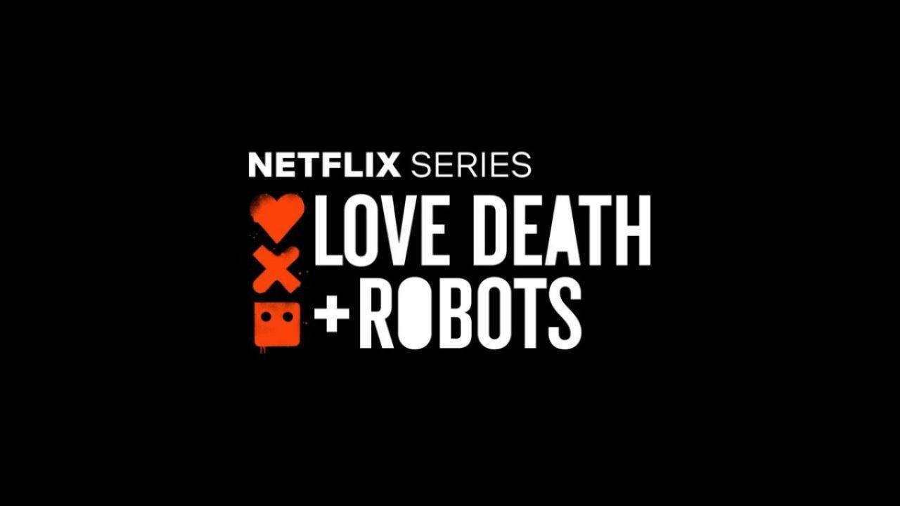 Love Death & Robot