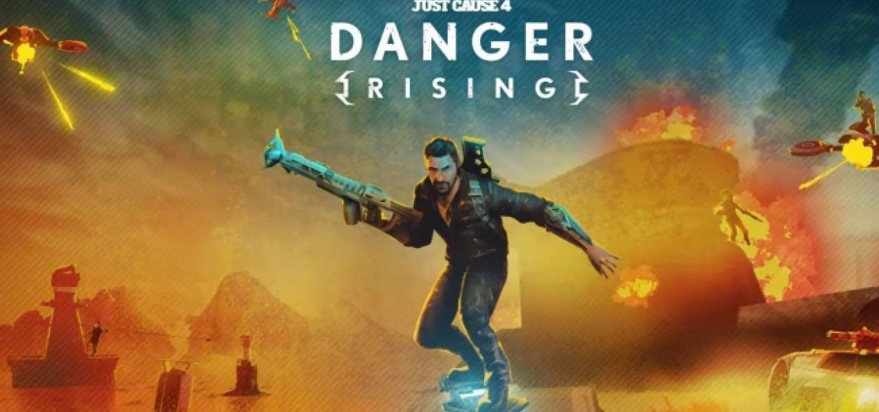Just Cause 4 - Danger Rising Cover