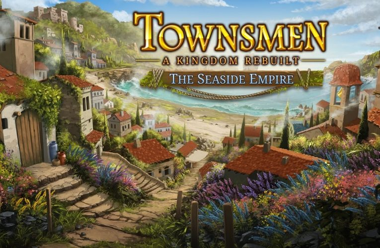 TOWNSMEN: A KINGDOM REBUILT – DLC The Seaside Empire