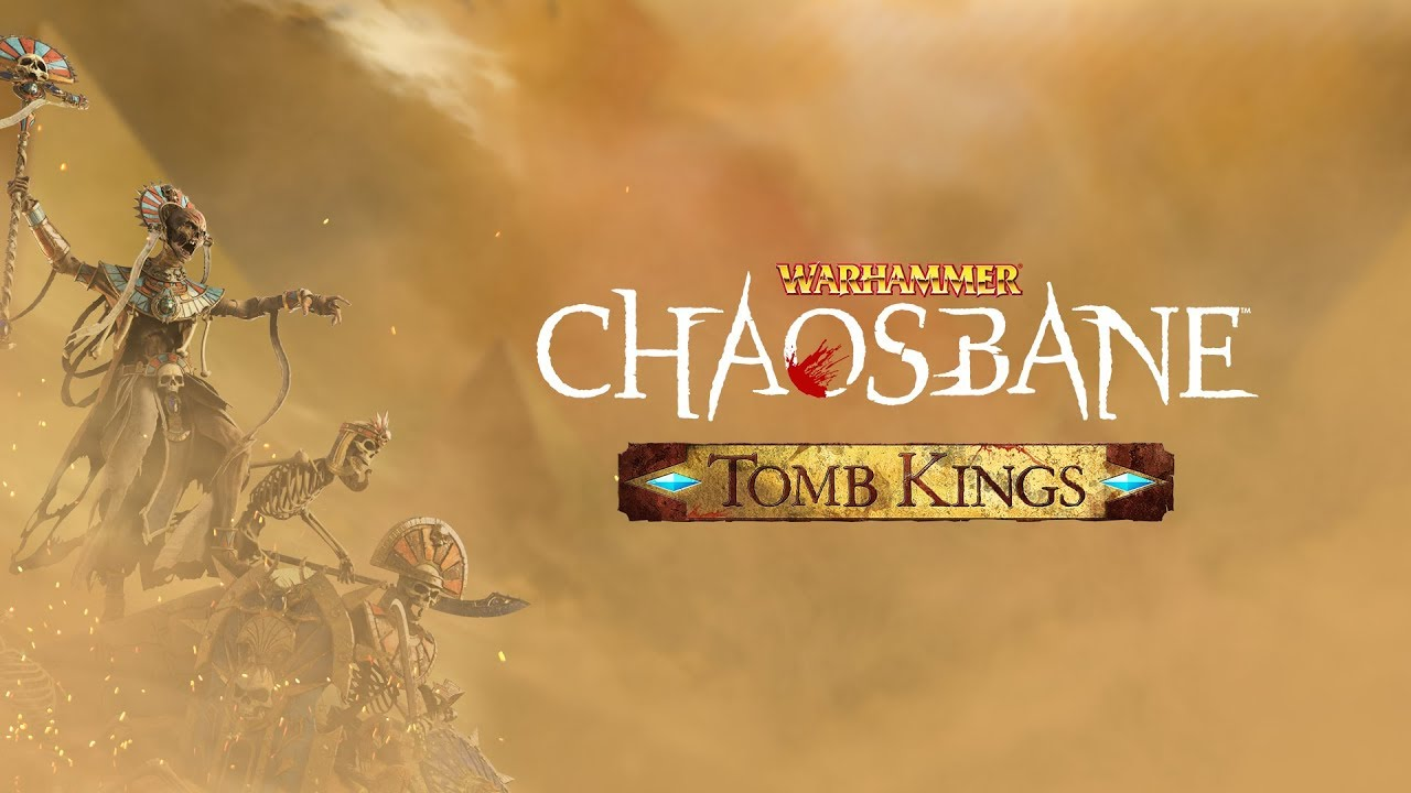Warhammer: Chaosbane - The Tomb Kings